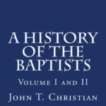 History of the Baptists Christian
