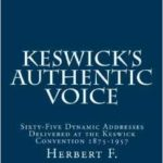 Keswicks Authentic Voice - Herbert F. Stevenson