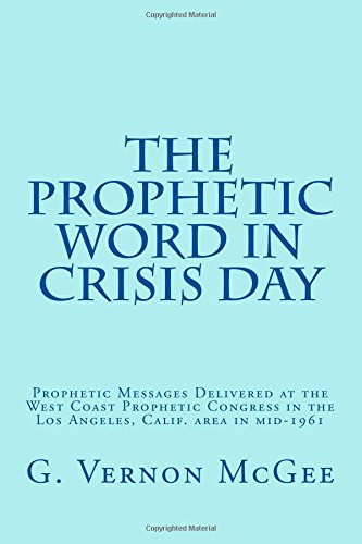 THE PROPHETIC WORD IN CRISIS DAYS (an eBook)