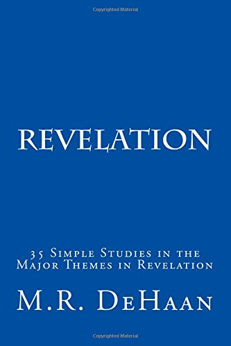 Revelation by mr dehaan solid christian books revelation by mr dehaan fandeluxe Images