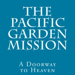 The_Pacific_Garden_Mission